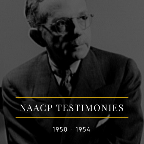 NAACP Testimonies 1950 - 1954